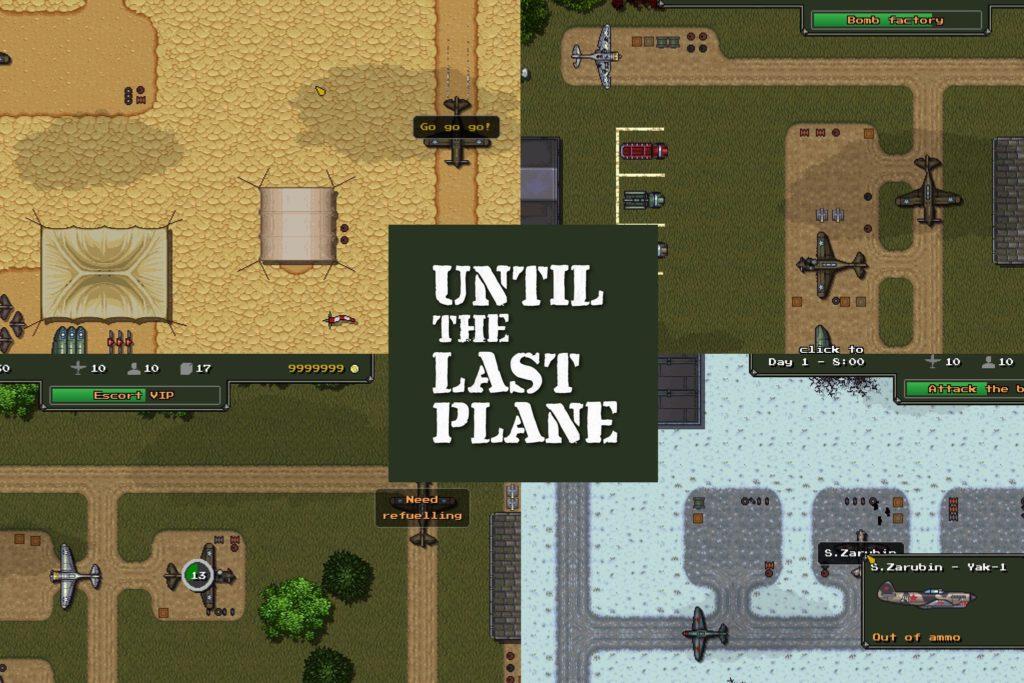 Until the Last Plane (sortie en 2021)